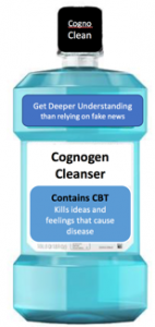 Cognogens—Disease-Causing Beliefs Can Be Addressed Using Cognitive Behavioural Therapy